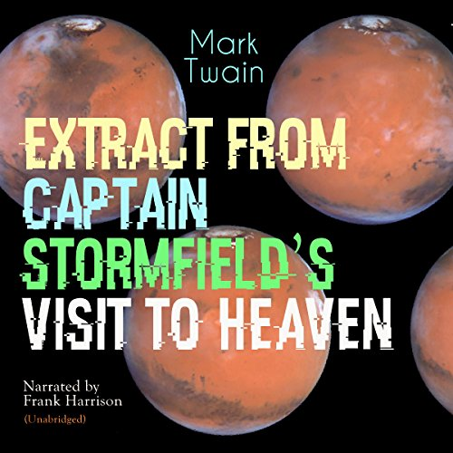 Extract from Captain Stormfields Visit to Heaven audiobook cover art