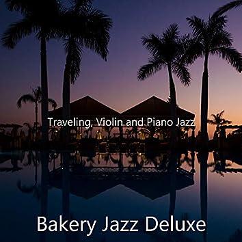 Traveling, Violin and Piano Jazz