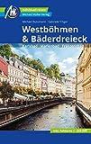 Westböhmen & Bäderdreieck Reiseführer Michael Müller Verlag: Karlsbad - Marienbad - Franzensbad. Individuell reisen mit vielen praktischen Tipps (MM-Reisen)