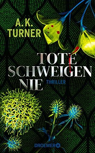 Buchseite und Rezensionen zu 'Tote schweigen nie' von A. K. Turner