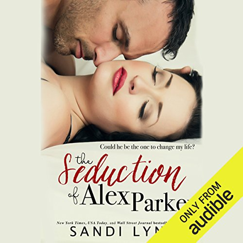 The Seduction of Alex Parker cover art