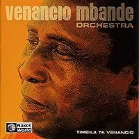 MOZAMBIQUE Venancio Mbande Orchestra: Timbila Ta Venancio