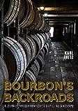 Bourbon's Backroads (English Edition)