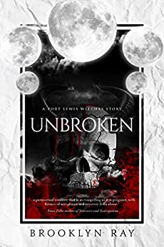 Unbroken (The Port Lewis Witches Book 4) by [Brooklyn Ray]