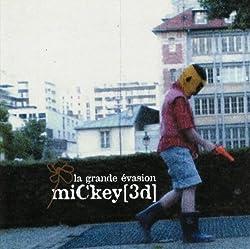 La Grande Evasion by Mickey 3d (2009) Audio CD