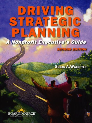 Driving Strategic Planning A Nonprofit Executives Guide