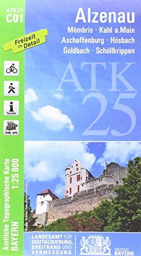 ATK25-C01 Alzenau (Amtliche Topographische Karte 1:25000): Mömbris, Kahl a.Main, Aschaffenburg, Hösbach, Goldbach, Schöllkrippen (ATK25 Amtliche Topographische Karte 1:25000 Bayern)