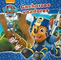 Patrulha Pata: Cachorros Voadores (Portuguese Edition)