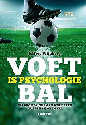 Voetbal is psychologie: waarom winnen en verliezen tussen de oren zit