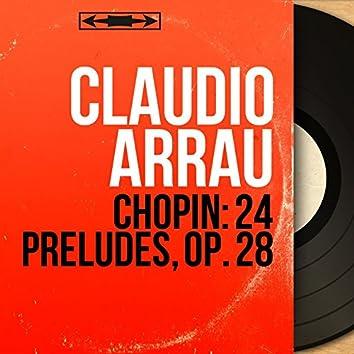 Chopin: 24 Préludes, Op. 28 (Mono Version)