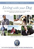 Living With Your Dog: Basic Training Parts I & II