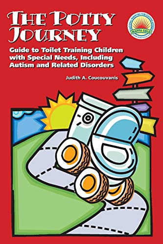 Compare Textbook Prices for The Potty Journey: Guide to Toilet Training Children with Special Needs, Including Autism and Related Disorders  ISBN 9781934575161 by Judith A. Coucouvanis
