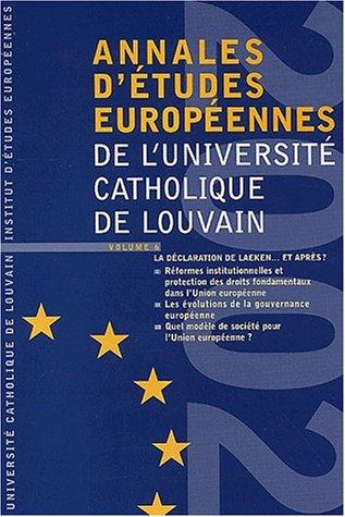 Annales d'études européennes de l'Université catholique de Louvain : volume 6 - 2002: La déclaration de Laeken ... et après ?