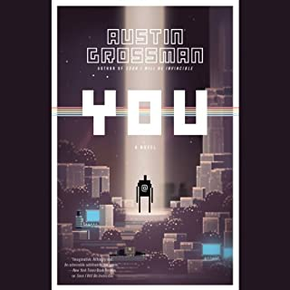 You                   By:                                                                                                                                 Austin Grossman                               Narrated by:                                                                                                                                 Will Collyer                      Length: 13 hrs and 15 mins     129 ratings     Overall 3.6