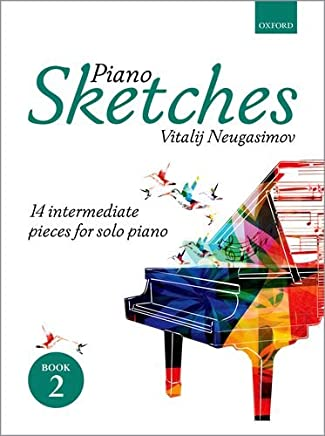 Piano Sketches Book 2: 14 intermediate pieces for solo piano
