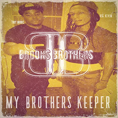 Brook Brothers : My Brothers Keeper [Explicit]