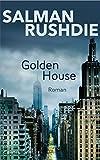 Golden House: Roman (German Edition)