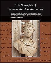 The Thoughts of Marcus Aurelius Antoninus by Marcus Aurelius(2002-03-21)