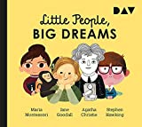 Little People, Big Dreams® – Teil 1: Maria Montessori, Jane Goodall, Agatha Christie, Stephen Hawking: Hörspiel mit Peter Lontzek, Dirk Petrick u.v.a. (1 CD)