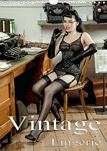Vintage Lingerie 2016: Vintage dessous in historic scenery (Calvendo Places)