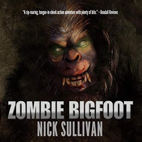 Zombie Bigfoot audiobook cover art