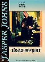 Jasper Johns: Ideas in Paint [DVD]