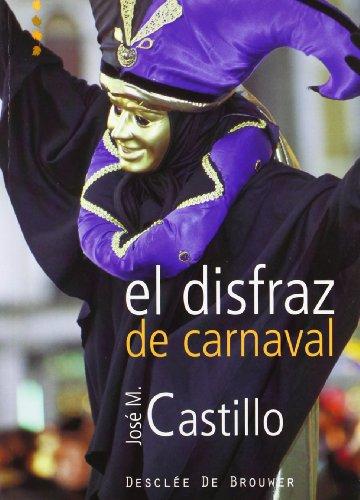 El disfraz de carnaval (A los cuatro vientos)