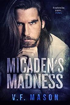 Micaden's Madness by [V.F. Mason]