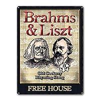 Brahms&Liszt Sign、Vintage Bar Pub Man Cave Wall Art Metal Tin Sign for BBQ Restaurant Funny Decor Accents 12 x8インチ