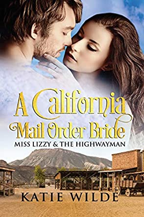 A California Mail Order Bride