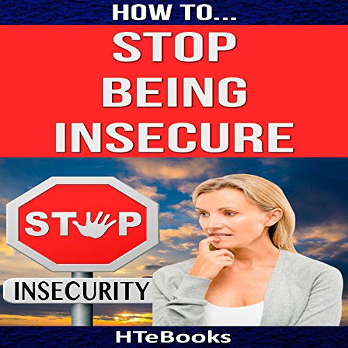 How to Stop Being Insecure cover art