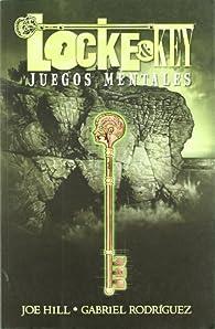 Locke & Key 2. Juegos Mentales par  Joe Hill; Gabriel Rodríguez