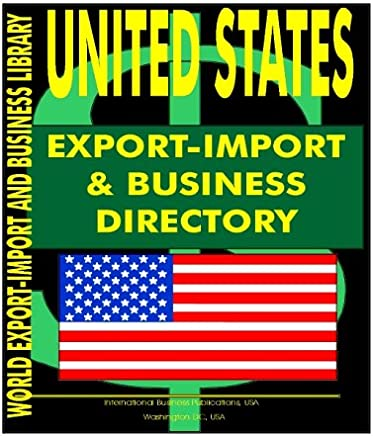United States Export-Import and Business Directory (World Export