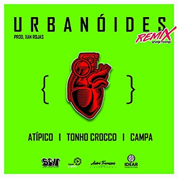 Urbanóides (Grunge Revenge) (Remix)