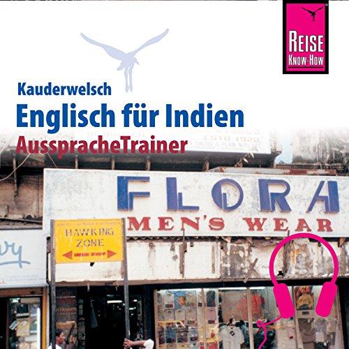 Englisch für Indien (Reise Know-How Kauderwelsch AusspracheTrainer) Titelbild