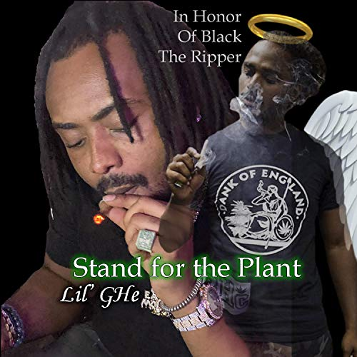 Stand for the Plant [Explicit]
