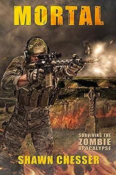 Mortal  Surviving the Zombie Apocalypse  Volume 6