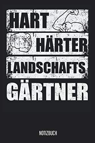 Notizbuch: Hart Härter Landschaftsgärtner Notizbuch / Garten-planer mit 120 gepunkte Seiten! 6x9 Garen-Tagebuch für Gärtner und Hobbygärtner!