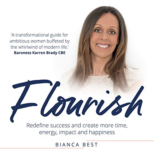 Flourish: Redefine Success and Create More Time, Energy, Impact and Happiness cover art