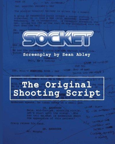 Socket: The Original Shooting Screenplay