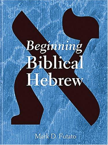 Beginning Biblical Hebrew
