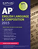 Kaplan AP English Language & Composition