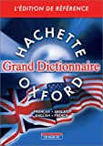 Grand dictionnaire Hachette Oxford -