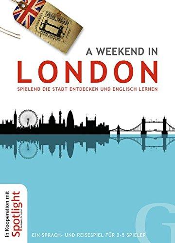 Preisvergleich Produktbild A Weekend in London: Spielend die Stadt entdecken und Englisch Lernen / EIN Sprach- und Reisespiel für 2-5 Spieler