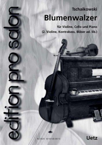 Blumenwalzer / Valse de Fleurs aus der Nussknackersuite für Salonensemble (Klavierpartitur und Stimmen) (edition pro salon)