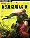 Metal Gear Acid? 2 Official Strategy Guide - Brady Games - 16/03/2006