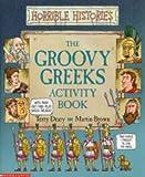Groovy Greeks Activity Book (Horrible Histories)