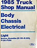 1985 Truck Shop Manual, Body Chassis Electrical, Light, Bronco, Econoline (E-150 - E-350), F150-F350