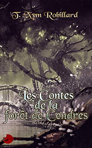 Les Contes de la Forêt de Cendres