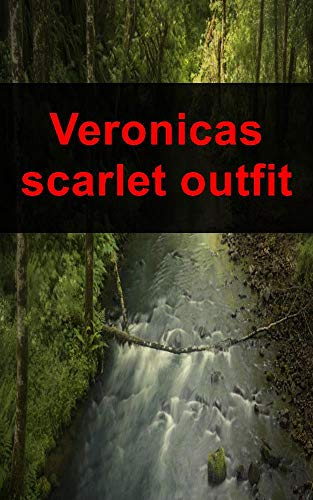Veronicas scarlet outfit (Spanish Edition)